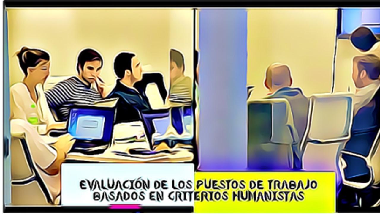 Evaluación de los puestos de trabajo basados en criterios humanistas