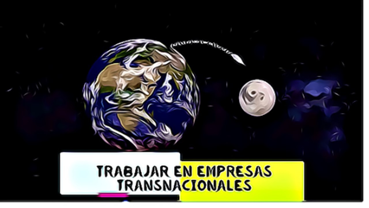 Trabajar en empresas transnacionales